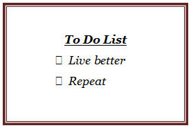 To Do List  - Live better